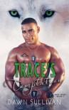 Trace's Temptation - Dawn  Sullivan