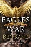 Eagles at War (Eagles of Rome) - Ben Kane