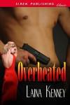 Overheated - Laina Kenney