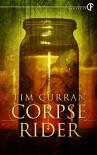 Corpse Rider - Tim Curran