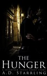 The Hunger (A Seventeen Series Short Story: Action Adventure Thriller) - AD Starrling