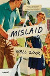 Mislaid: A Novel - Nell Zink