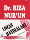 Lozan Hatıraları - Rıza Nur