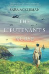 The Lieutenant's Nurse - Sara Ackerman