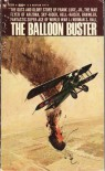 The Balloon Buster  - Norman S. Hall