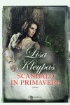Scandalo in primavera (Leggereditore Narrativa) - Lisa Kleypas