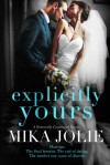 Explicitly Yours - Mika Jolie