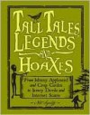 Tall Tales, Legends and Hoaxes - Nat Segaloff