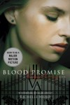 Blood Promise (Vampire Academy, Book 4) by Mead, Richelle published by Razorbill (2010) Paperback - Richelle Mead