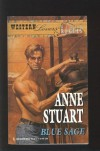 Blue Sage (Western Lovers: Ranch Rogues #2) - Anne Stuart