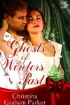 Ghosts of Winters Past - Christina Graham Parker