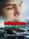 Brilliant Boys: Jody and Michel: An Evocative Gay Romance - Kevin Armstrong, Shardel