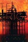 The Rig - Joe Ducie