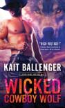 Wicked Cowboy WOlf - Ballenger,  Kait