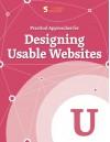 Practical Approaches for Designing Usable Websites (Smashing eBook Series 20) - Smashing Magazine