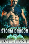 Mated to the Storm Dragon - Zoe Chant