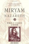 Miryam of Nazareth: Woman of Strength & Wisdom (Revised) - Ann Johnson