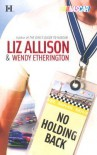 No Holding Back - Liz Allison, Wendy Etherington