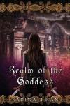 Realm of the Goddess - Sabina Khan