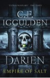 Darien: Empire of Salt - Conn Iggulden, C.F. Iggulden