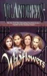 The Wildflowers (omnibus): Misty--Star--Jade--Cat - Virginia C. Andrews