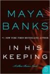 In His Keeping - Maya Banks