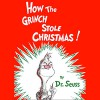 How the Grinch Stole Christmas - Listening Library, Walter Matthau, Dr. Seuss