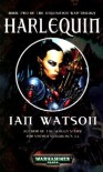 Harlequin (Inqusition War Trilogy) - Ian Watson