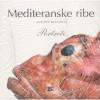 Mediternaske ribe - Adriano Bacchella