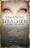 Stunde der Drachen 1 - Zwischen den Welten: Fantasy-Romance - Ewa Aukett