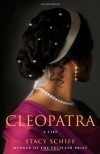 Cleopatra: A Life By Stacy Schiff - Caleb Melby (Author)