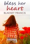 Bless Her Heart - Blakney Francis