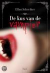 Kus van de vampier  - Ellen Schreiber