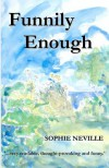 Funnily Enough - Sophie Neville