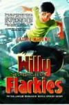 The Chronicles of Willy Flarkies: Petualangan Memasuki Dunia Upside Down - Satrio Wibowo, Dian Guci