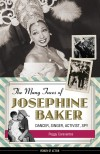 The Many Faces of Josephine Baker - Peggy Caravantes