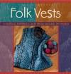Folk Vests - Cheryl Oberle