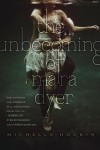 The Unbecoming of Mara Dyer (Mara Dyer, #1) - Michelle Hodkin