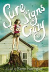 Sure Signs of Crazy - Karen Harrington