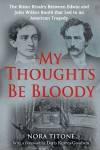 My Thoughts Be Bloody - Nora Titone