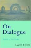 On Dialogue - David Bohm