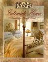 Victoria: Intimate Home: Creating a Private World -