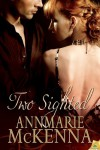Two Sighted - Annmarie McKenna