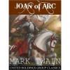 Joan of Arc - Mark Twain