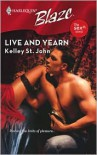 Live And Yearn - Kelley St. John