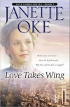 Love Takes Wing (Love Comes Softly #7) - Janette Oke