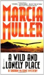 A Wild and Lonely Place (Sharon McCone Mysteries) - Marcia Muller