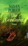 Die Grastänzer - Susan Power