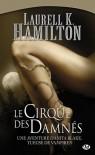 Le cirque des damnés (Anita Blake, #3) - Laurell K. Hamilton
