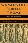 Women's Life in Greece and Rome: A Source Book in Translation - Mary R. Lefkowitz, Maureen B. Fant
